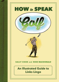 How to Speak Golf